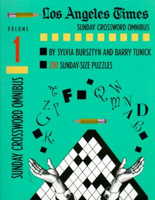 Los Angeles Times Sunday Crossword Omnibus, Volume 1 - Bursztyn, Sylvia, and Tunick, Barry