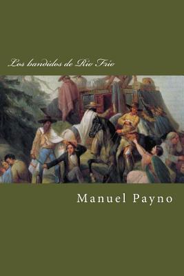 Los Bandidos de Rio Frio - Payno, Manuel