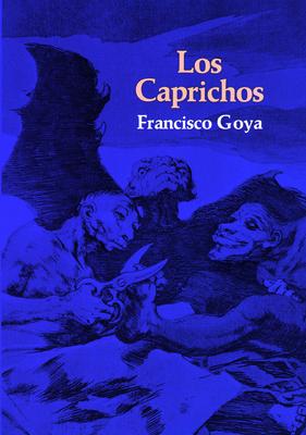 Los Caprichos - Goya, Francisco Jose de