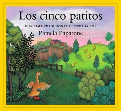 Los Cinco Patitos (Sp) Five Little Ducks - Paparone, Pamela