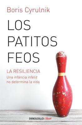 Los Patitos Feos - Cyrulnik, Boris