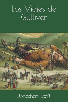 Los Viajes de Gulliver - Swift, Jonathan
