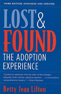 Lost and Found: The Adoption Experience - Lifton, Betty Jean