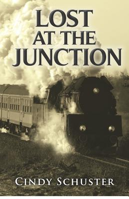 Lost At The Junction - Schuster, Cindy