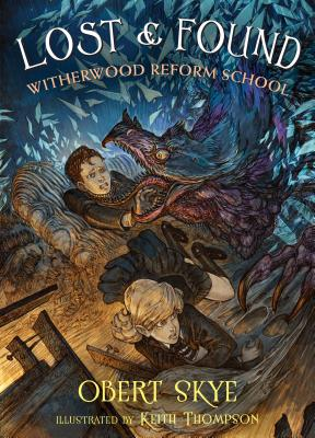 Lost & Found: Witherwood Reform School - Skye, Obert