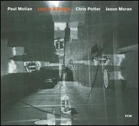 Lost in a Dream - Paul Motian / Chris Potter / Jason Moran