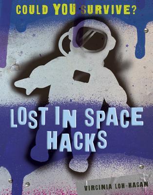 Lost in Space Hacks - Loh-Hagan, Virginia
