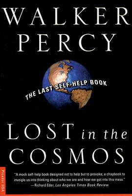 Lost in the Cosmos: The Last Self-Help Book - Percy, Walker