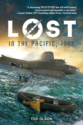 Lost in the Pacific, 1942: Not a Drop to Drink (Lost #1), Volume 1 - Olson, Tod