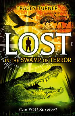 Lost in the Swamp of Terror - Turner, Tracey