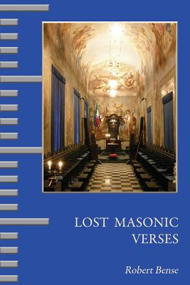 Lost Masonic Verses - Bense, Robert