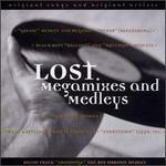 Lost Megamixes and Medleys