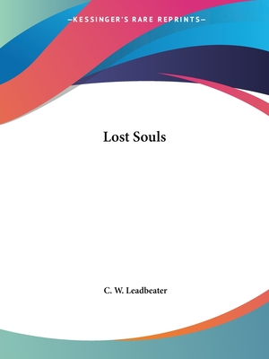 Lost Souls - Leadbeater, C W