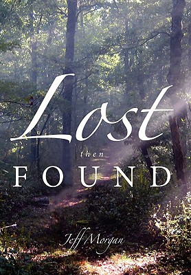 Lost Then Found - Morgan, Jeff