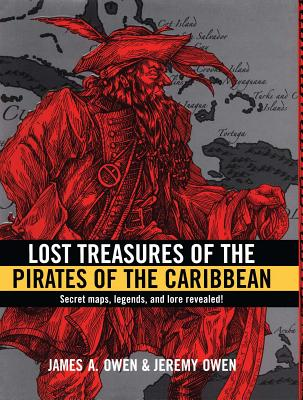 Lost Treasures of the Pirates of the Caribbean - Owen, Jeremy
