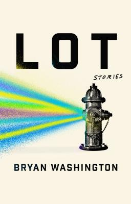 Lot: Stories - Washington, Bryan