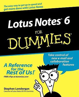 Lotus Notes R6 for Dummies - Londergan, Stephen R