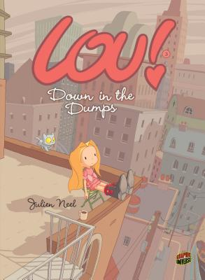 Lou! Book 3: Down In The Dumps - Neel Julien