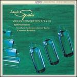 Louis Spohr: Violin Concertos Nos. 10, 7, 9