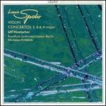 Louis Spohr: Violin Concertos Nos. 3 & 6