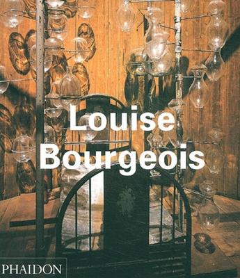Louise Bourgeois - Storr, Robert, and Herkenhoff, Paulo