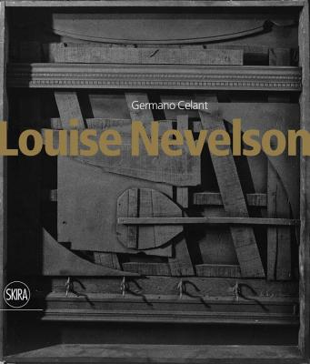 Louise Nevelson - Celant, Germano (Editor)