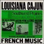 Louisiana Cajun French Music, Vol. 1: Southwest Prairies, 1964-1967 - Various Artists