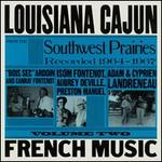 Louisiana Cajun French Music, Vol. 2: Southwest Prairies, 1964-1967
