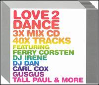 Love 2 Dance [Moonshine] - Various Artists