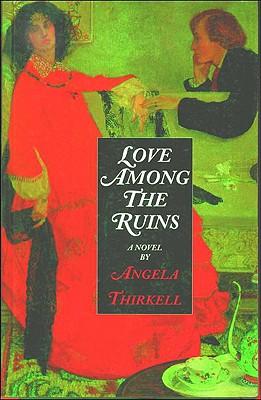Love Among the Ruins - Thirkell, Angela Mackail