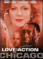 Love and Action in Chicago - Dwayne Johnson-Cochran