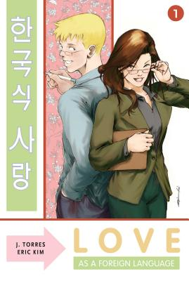 Love as a Foreign Language: Volume 1 - Torres, J