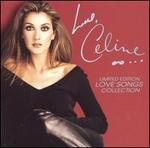Love, Celine: Limited Edition Love Songs Collection