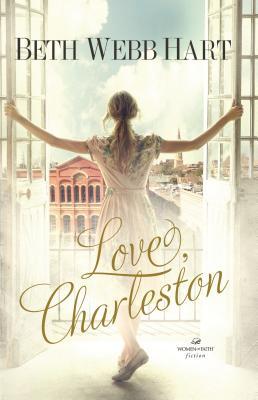 Love, Charleston - Hart, Beth Webb