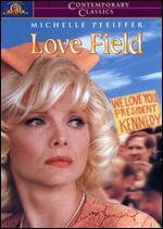Love Field - Jonathan Kaplan