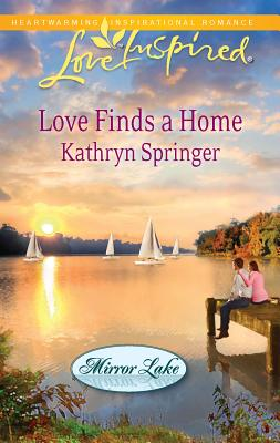 Love Finds a Home - Springer, Kathryn
