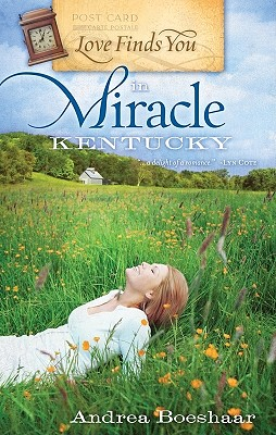 Love Finds You in Miracle, Kentucky - Boeshar, Andrea
