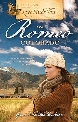 Love Finds You in Romeo, Colorado - Faulkenberry, Gwen Ford