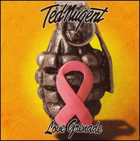 Love Grenade - Ted Nugent