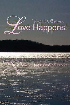 Love Happens - Coleman, Trenia