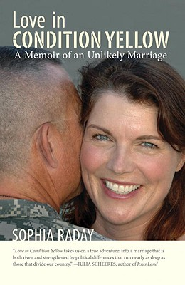Love in Condition Yellow: A Memoir of an Unlikely Marriage - Raday, Sophia