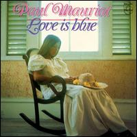 Love Is Blue - Paul Mauriat & His Orchestra
