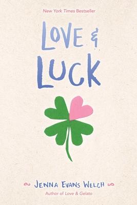 Love & Luck - Welch, Jenna Evans