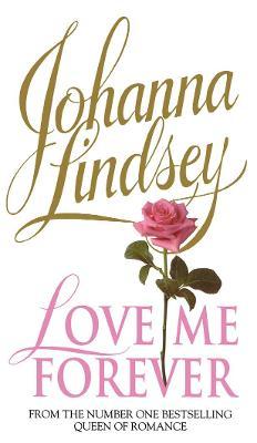 Love Me Forever - Lindsey, Johanna