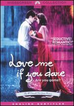 Love Me If You Dare - Yann Samuell