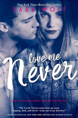 Love Me Never - Wolf, Sara