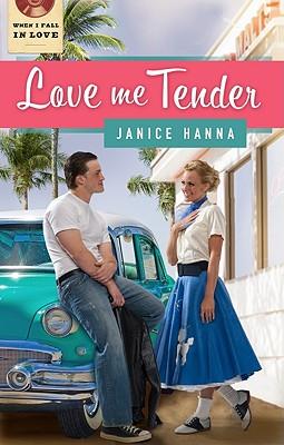 Love Me Tender - Hanna, Janice