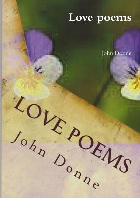 Love Poems - Donne, John