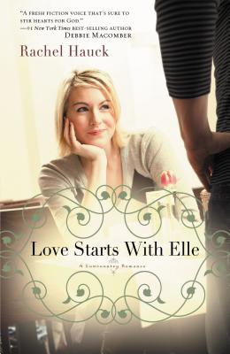 Love Starts with Elle - Hauck, Rachel