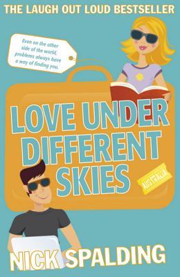 Love...Under Different Skies - Spalding, Nick